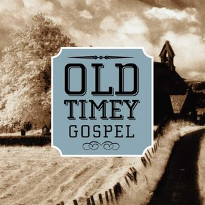 Image for 'Old Timey Gospel'