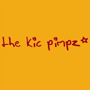 Image for 'The Kic Pimpz'