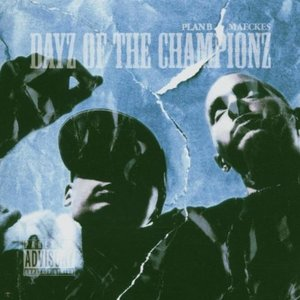 Image for 'Dayz of the Championz'