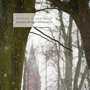 Image for 'ecclesia semper reformanda EP'