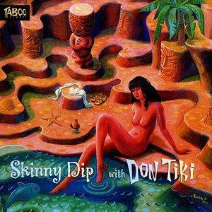 Image pour 'Skinny Dip with Don Tiki'