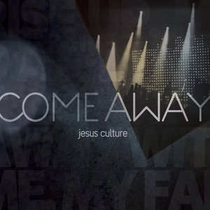 Image for 'Come Away'