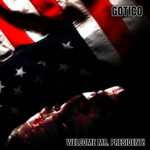 Image for 'Welcome Mr. President! [Single]'