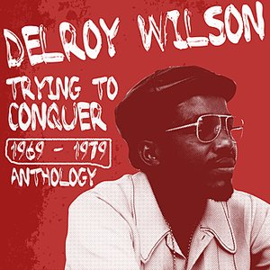 Image pour 'Delroy Wilson Anthology'