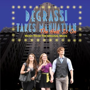 Image for 'Degrassi Takes Manhattan: The Heat Is On (Music From The Original Movie)'