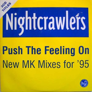Image for 'Push the Feeling On (New MK Mixes for '95)'