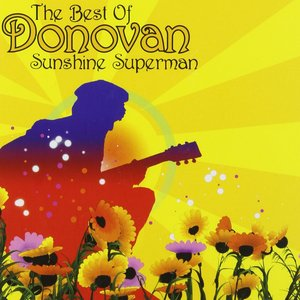 Image for 'Sunshine Superman - The Very Best Of Donovan'