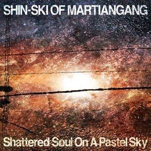 Image for 'Shattered Soul On A Pastel Sky'