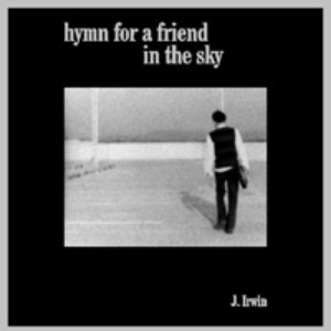 Image for 'Hymn For A Friend in the Sky'