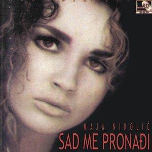 Image for 'Sad me pronađi'