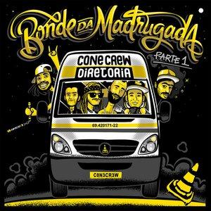 """""""Bonde da Madrugada, Pt. 1""""的封面"""