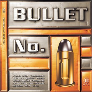 Image for 'Bullet No. 1'