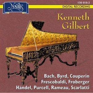Image for 'Kenneth Gilbert Plays: Bach, Byrd, Couperin, Frescobaldi, Froberger, Händel, Purcell, Rameau, Scarlatti'