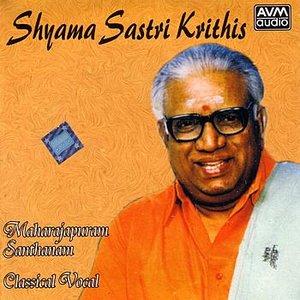 Bild för 'Shyama Krithis (Maharapuram Santhanam)'