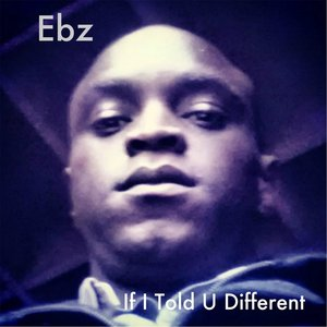 Image for 'If I Told U Different'