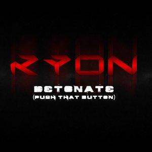 Image for 'Detonate (Push That Button) - Single'