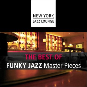 Image for 'The Best of Funky Jazz Masterpieces'