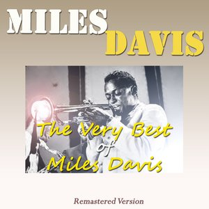 Image for 'The Very Best of Miles Davis (Remastered Version)'