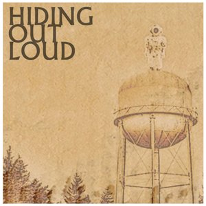 Image for 'Hiding Out Loud'
