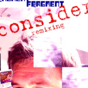 Image for 'Fragment (Consider Remixing)'