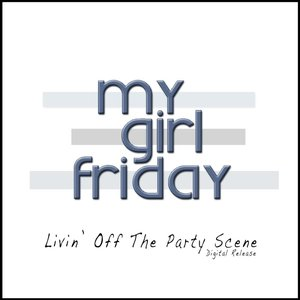 Image for 'Livin' Off The Party Scene - EP'