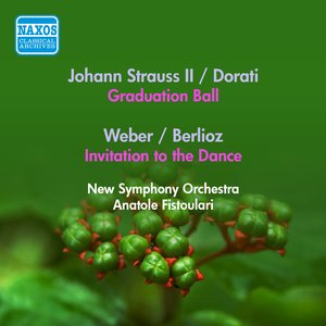 Image for 'Strauss Ii, J.: Graduation Ball (Arr. A. Dorati) / Weber, C.: Invitation To the Dance (Arr. Berlioz) (Fistoulari) (1953)'