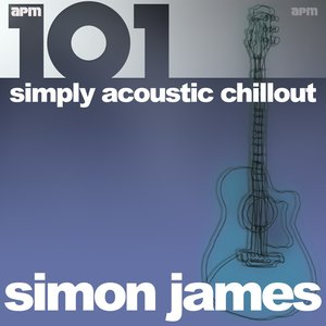 Imagen de '101 - Simply Acoustic Chill Out'