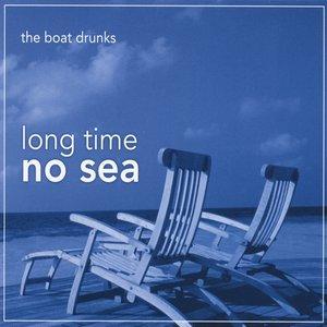Immagine per 'Long Time No Sea'