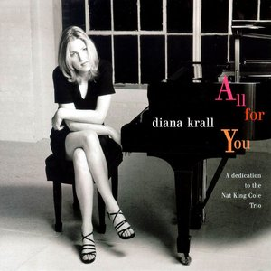Image for 'All for You: A Dedication to the Nat King Cole Trio'
