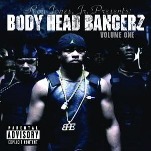 Imagem de 'Roy Jones Jr Presents Body Head Bangerz Volume 1'