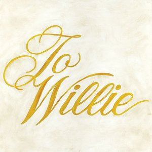 Image for 'To Willie'