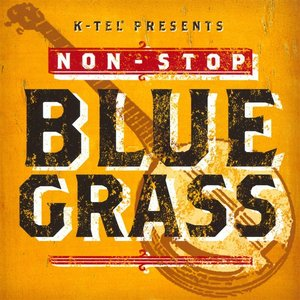 Image for 'Non-Stop Blue Grass'