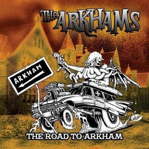 Image for 'The Road to Arkham'