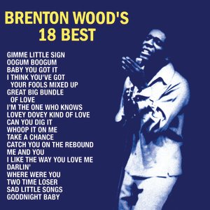 Image for 'Brenton Wood's 18 Best'