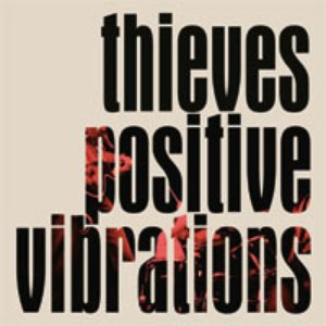 Image for 'Thieves - Positive Vibrations 7'''