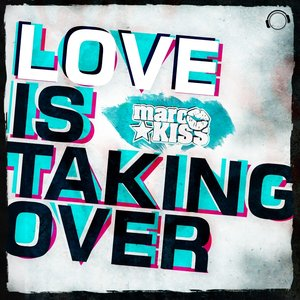 Image for 'Love Is Taking Over (Remix Bundle)'