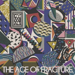 Image for 'The Age Of Fracture'