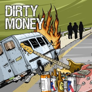 Image for 'Dirty Money'