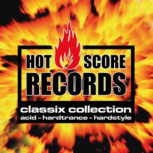 Image for 'Hot Score Records Classix Collection (Acid, Hardtrance, Hardstyle)'