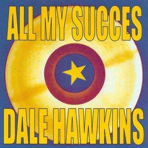 """All My Succes - Dale Hawkins""的封面"