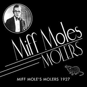 Image for 'Miff Mole's Molers 1927'
