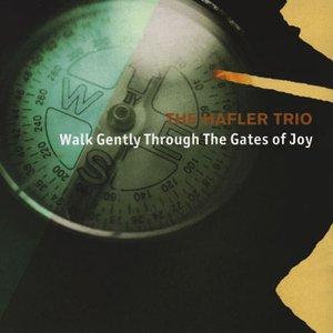 Imagem de 'Walk Gently Through the Gates of Joy'