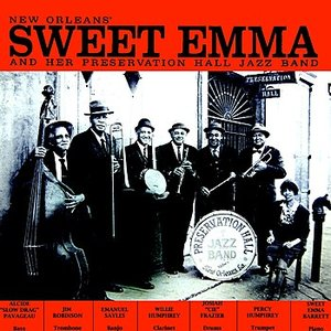 Image for 'New Orleans' Sweet Emma And Her Preservation Hall Jazz Band'