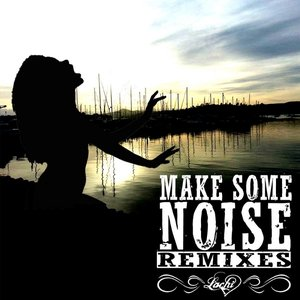 Image for 'Make Some Noise (Remixes) EP'