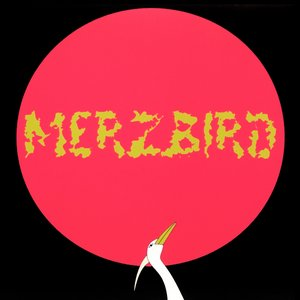 Image for 'Merzbird'
