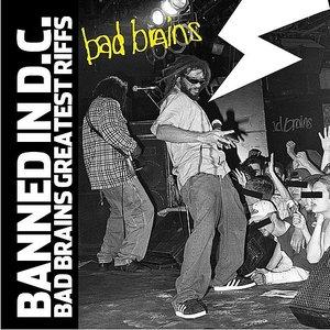 Imagen de 'Banned In DC: Bad Brains Greatest Riffs'