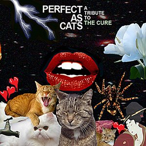 Immagine per 'Perfect As Cats: A Tribute to The Cure'