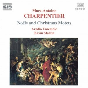 Image for 'CHARPENTIER: Noels and Christmas Motets'