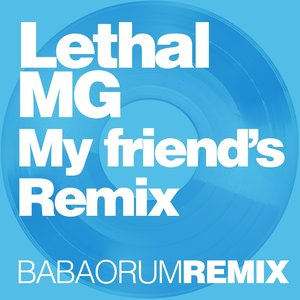 Image for 'My Friend's Remix'
