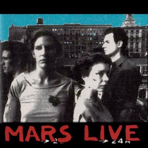 Image for 'Mars Live NYC 1977-1978'